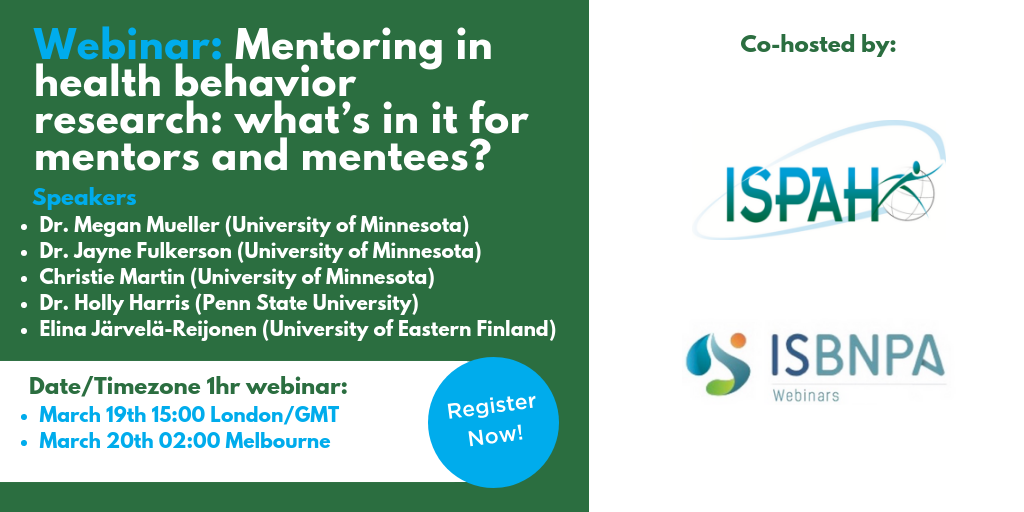 ISBNPA NESI/MNC and ISPAH Webinar: Mentoring in health behavior research: what's in it for mentors and mentees?